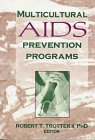 9781560230878: Multicultural AIDS Prevention Programs