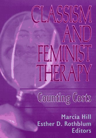 9781560230922: Classism and Feminist Therapy: Counting Costs