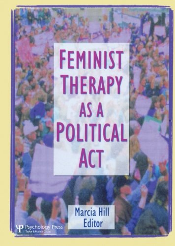 9781560231127: Feminist Therapy as a Political Act