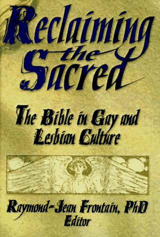 9781560231349: Reclaiming the Sacred: The Bible in Gay and Lesbian Culture