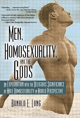 9781560231523: Men, Homosexuality, and the Gods: An Exploration into the Religious Significance of Male Homosexuality in World Perspective (Haworth Gay & Lesbian Studies)