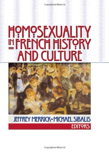 9781560232629: Homosexuality in French History and Culture