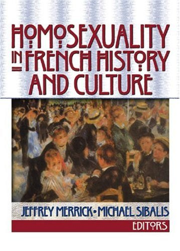 9781560232636: Homosexuality in French History and Culture