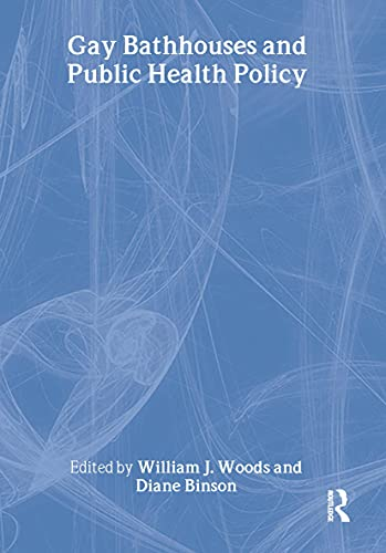 9781560232728: Gay Bathhouses and Public Health Policy (Journal of Homosexuality)