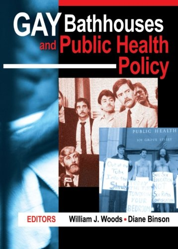 9781560232735: Gay Bathhouses and Public Health Policy