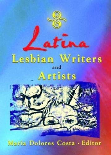9781560232780: Latina Lesbian Writers and Artists
