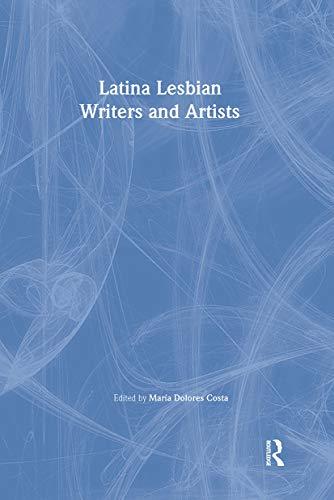9781560232797: Latina Lesbian Writers and Artists