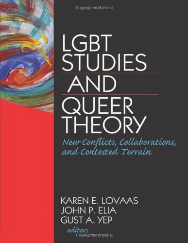 9781560233169: LGBT Studies and Queer Theory: New Conflicts, Collaborations, and Contested Terrain