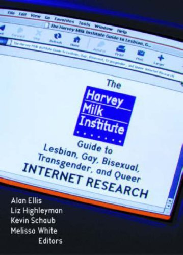 9781560233534: The Harvey Milk Institute Guide to Lesbian, Gay, Bisexual, Transgender, and Queer Internet Research (Haworth Gay & Lesbian Studies)
