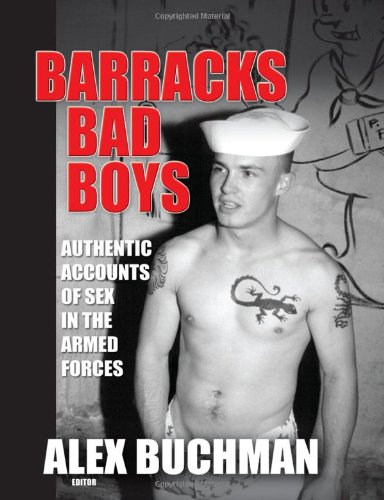9781560233671: Barracks Bad Boys: Authentic Accounts of Sex in the Armed Forces