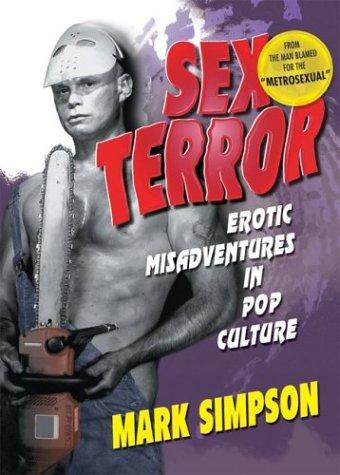 9781560233763: Sex Terror: Erotic Misadventures in Pop Culture