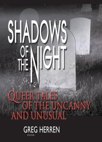 9781560233947: Shadows of the Night: Queer Tales of the Uncanny and Unusual (Gay Men's Fiction)