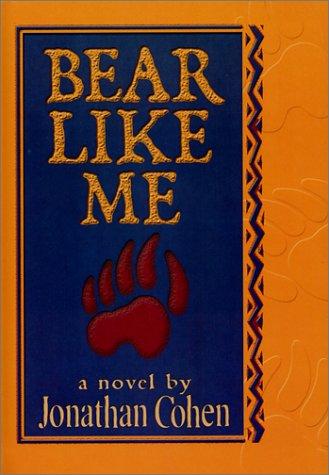 9781560234173: Bear Like Me
