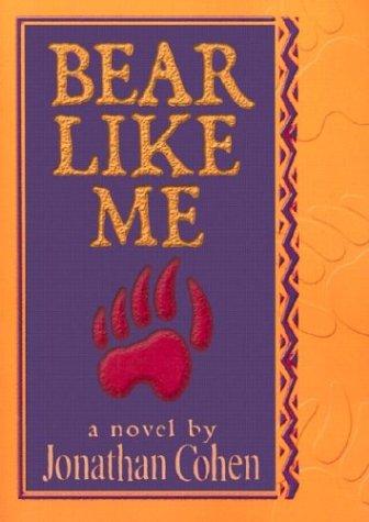 9781560234180: Bear Like Me