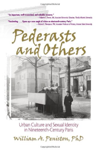 Pederasts and Others: Urban Culture and Sexual: William Peniston