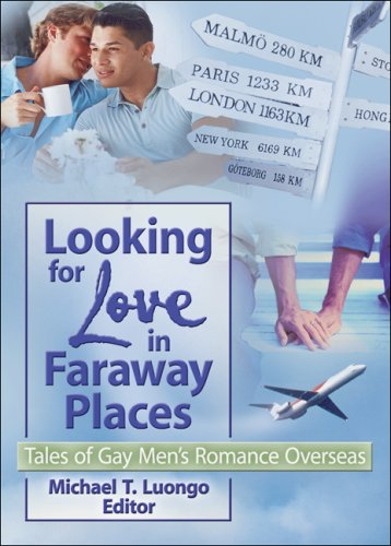 9781560235392: Looking for Love in Faraway Places: Tales of Gay Men's Romance Overseas