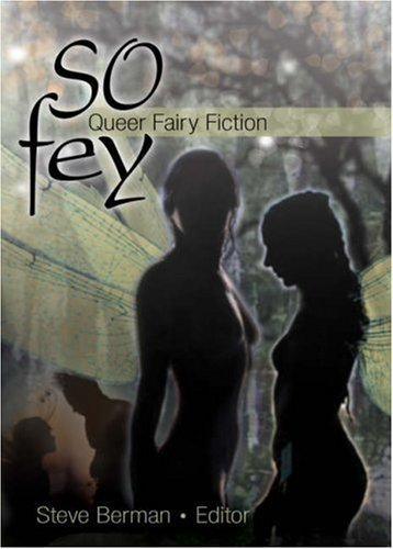 9781560235903: So Fey: Queer Fairy Fiction