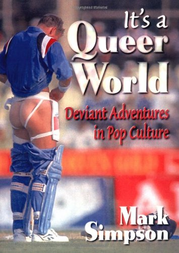 9781560239505: It's a Queer World: Deviant Adventures in Pop Culture (Haworth Gay & Lesbian Studies)