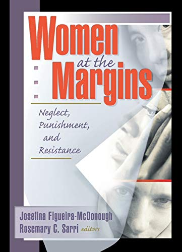 9781560239727: Women at the Margins: Neglect, Punishment, and Resistance (Haworth Innovations in Feminist Studies)