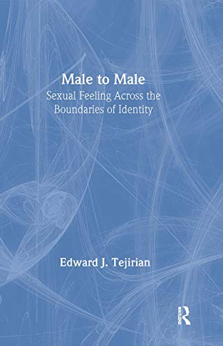 9781560239758: Male to Male: Sexual Feeling Across the Boundaries of Identity (Haworth Gay & Lesbian Studies)