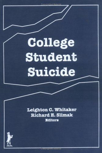 9781560240174: College Student Suicide