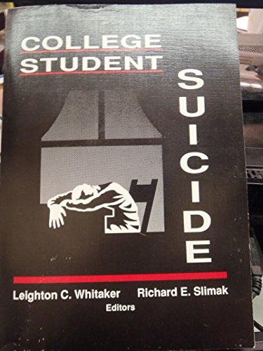 9781560240181: College Student Suicide