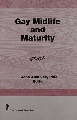 9781560240280: Gay Midlife and Maturity: Crises, Opportunities, and Fulfillment