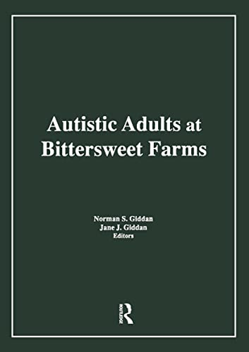 9781560240426: Autistic Adults at Bittersweet Farms (Haworth Series in Socio-horticulture)