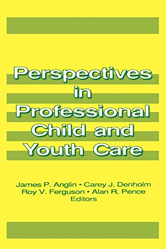 9781560240556: Perspectives in Professional Child and Youth Care (Prevention in Human Services Series) (Pt. 1)
