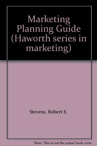 9781560240846: Marketing Planning Guide (Haworth series in marketing)
