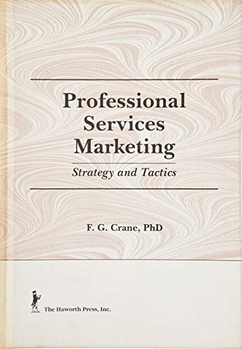 9781560242406: Professional Services Marketing: Strategy and Tactics (Haworth Marketing Resources)