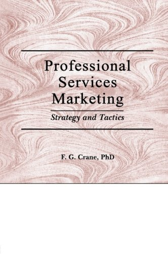 9781560242413: Professional Services Marketing: Strategy and Tactics (Haworth Marketing Resources)