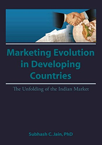 Market Evolution in Developing Countries : The: Subhash C. Jain;