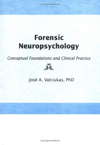 9781560244028: Forensic Neuropsychology: Conceptual Foundations and Clinical Practice