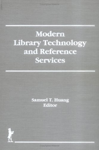 9781560244585: Modern Library Technology and Reference Services (Reference Librarian)