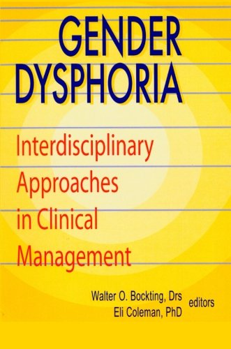 9781560244738: Gender Dysphoria: Interdisciplinary Approaches in Clinical Management (Journal of Psychology & Human Sexuality, Vol 5)