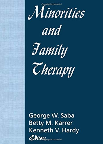 9781560245650: Minorities and Family Therapy