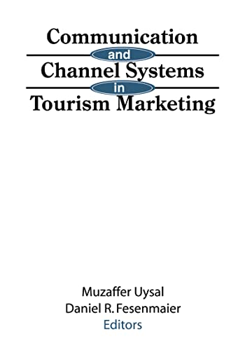 9781560245803: Communication and Channel Systems in Tourism Marketing
