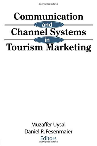9781560245810: Communication and Channel Systems in Tourism Marketing