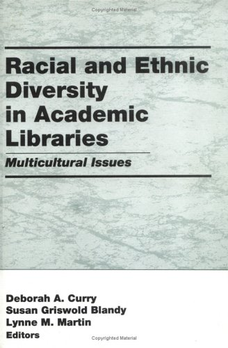 9781560246565: Racial and Ethnic Diversity in Academic Libraries: Multicultural Issues