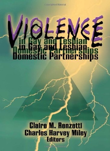 9781560247531: Violence in Gay and Lesbian Domestic Partnerships (Monograph Published Simultaneously As the Journal of Gay & Lesbian Social Services , Vol 4, No 1)