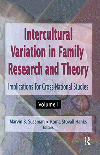 Intercultural Variation in Family Research and Theory: Implications for Cross-National Studies ...