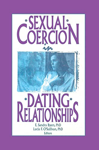 9781560248156: Sexual Coercion in Dating Relationships (Journal of Psychology & Human Sexuality)