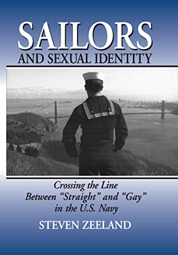 Sailors and Sexual Identity: Crossing the Line: Steven Zeeland