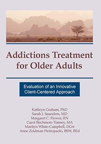Addictions Treatment for Older Adults: Evaluation of: Graham, Kathryn, Saunders,