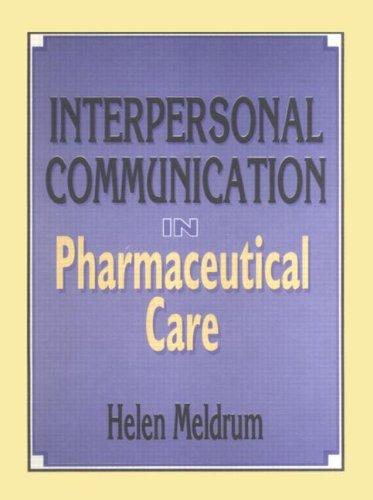 Interpersonal Communication in Pharmaceutical Care: Helen Meldrum
