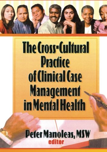 9781560248750: The Cross-Cultural Practice of Clinical Case Management in Mental Health
