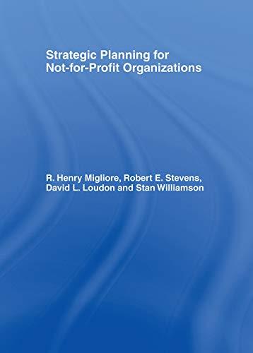 Strategic Planning for Not-for-Profit Organizations (Haworth Marketing: Winston, William, Stevens,