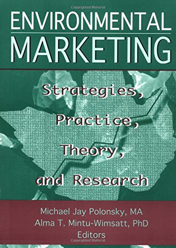 9781560249283: Environmental Marketing: Strategies, Practice, Theory, and Research (Haworth Marketing Resources)