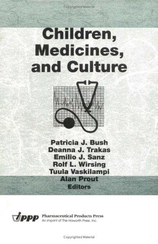 9781560249375: Children, Medicines, and Culture